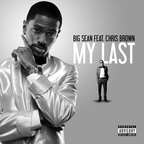 Sean Chris Brown on Big Sean Feat Chris Brown My Last Images